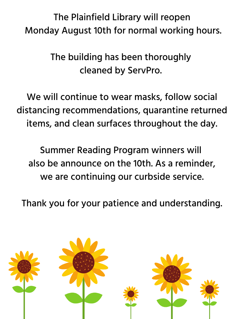 Library reopens Monday August 10th