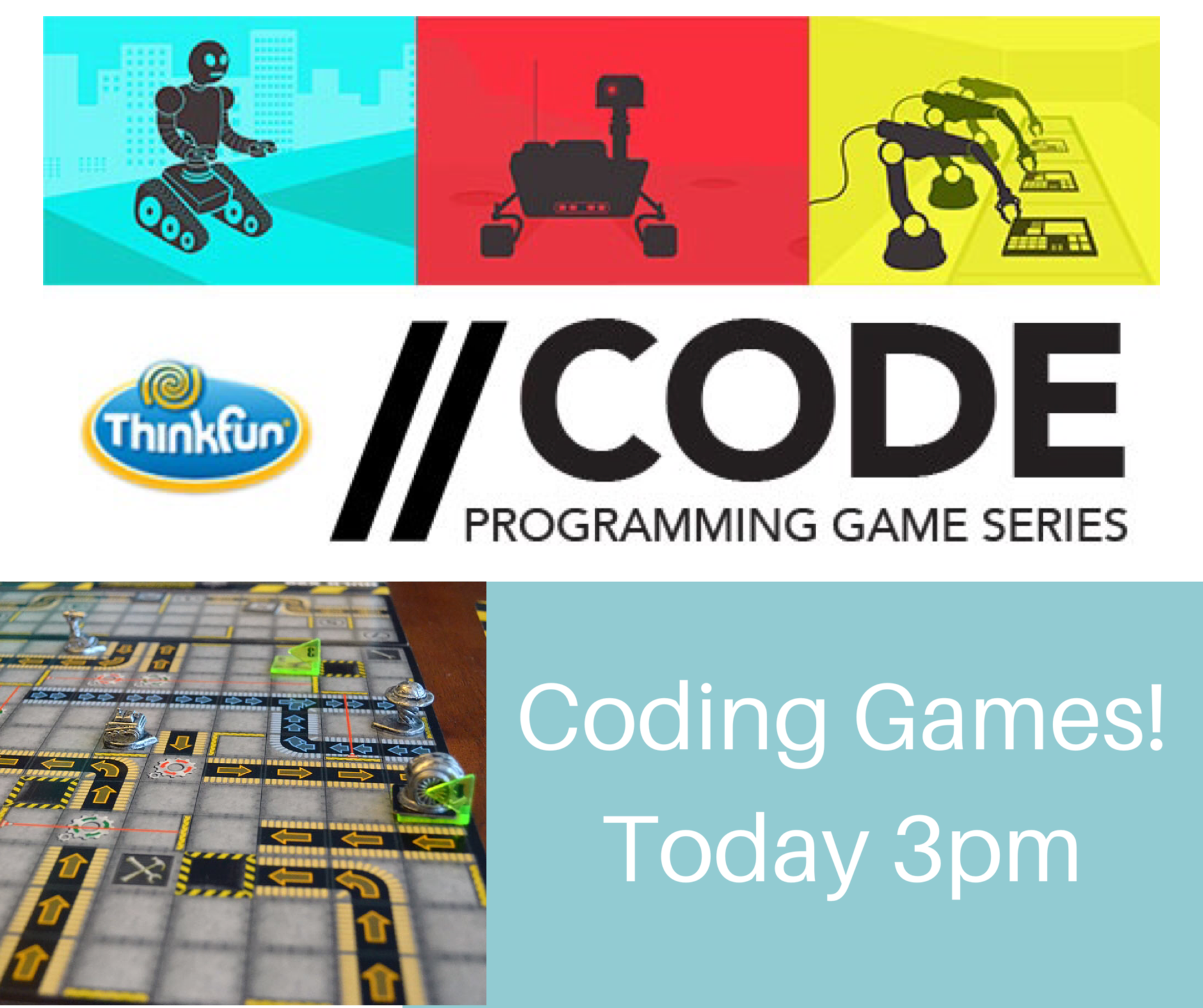 Coding games today at 3pm